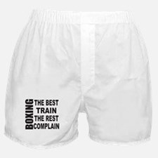 BOXING THE BEST TRAIN THE REST COMPLA Boxer Shorts