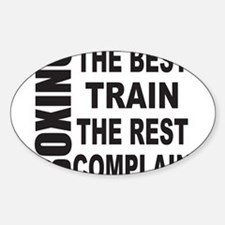BOXING THE BEST TRAIN THE REST COMP Sticker (Oval)