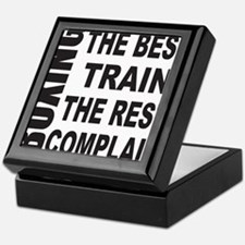 BOXING THE BEST TRAIN THE REST COMPLA Keepsake Box