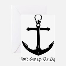 Don't give up the ship Greeting Cards