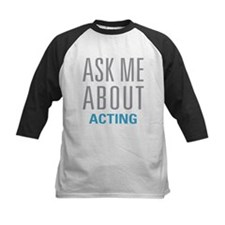 Ask Me About Acting Baseball Jersey