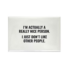 Really Nice Person Rectangle Magnet
