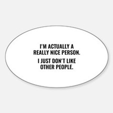 Really Nice Person Sticker (Oval)