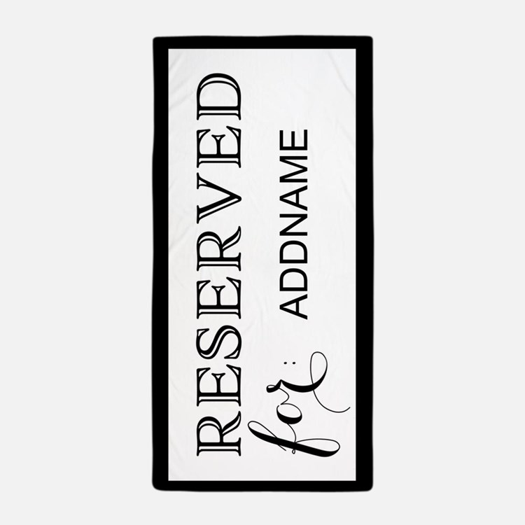 Black and White Reserved Personalized Beach Towel