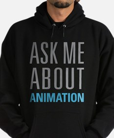 Ask Me Animation Hoodie