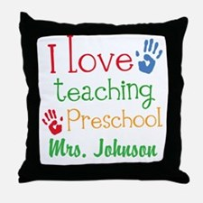 I Love Teaching Preschool Throw Pillow