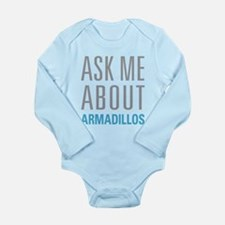 Ask Me armadillos Body Suit