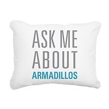 Ask Me armadillos Rectangular Canvas Pillow