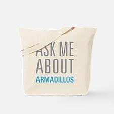 Ask Me armadillos Tote Bag