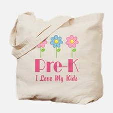Pre-K Preschool Teacher I Love My Kids Tote Bag