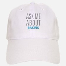Ask Me About Baking Baseball Baseball Cap
