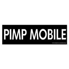 Pimp Mobile Bumper Bumper Sticker
