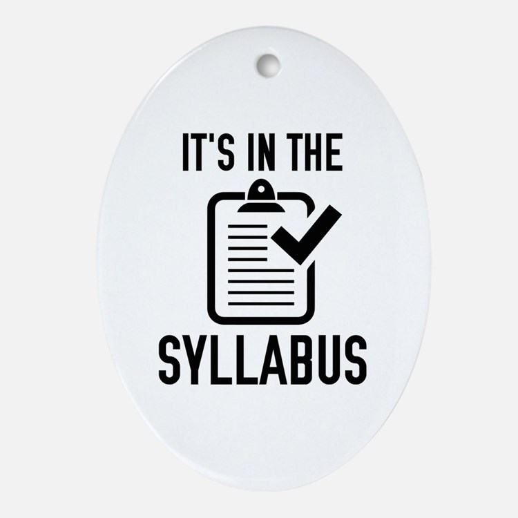It's In The Syllabus Ornament (Oval)