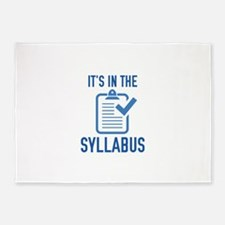 It's In The Syllabus 5'x7'Area Rug