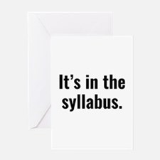 It's In The Syllabus Greeting Card