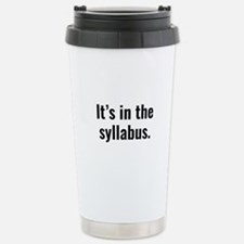 It's In The Syllabus Ceramic Travel Mug