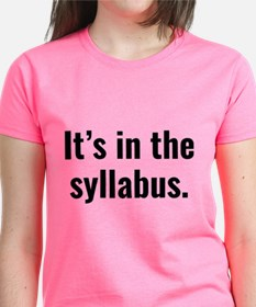 It's In The Syllabus Tee