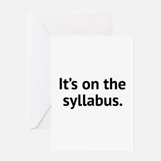 It's On The Syllabus Greeting Card