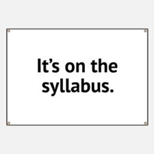 It's On The Syllabus Banner