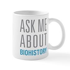 Ask Me Biohistory Mugs