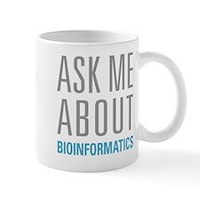 Ask Me Bioinformatics Mugs