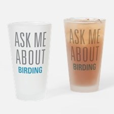 Ask Me Birding Drinking Glass