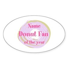 Donut Fan Of the Year Food Pink Cook Kitchen Stick