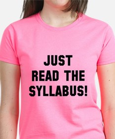 Just Read The Syllabus Tee
