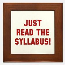 Just Read The Syllabus Framed Tile