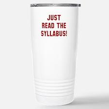 Just Read The Syllabus Ceramic Travel Mug