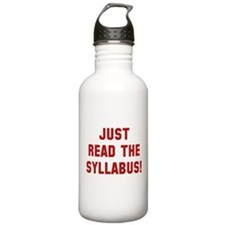 Just Read The Syllabus Water Bottle
