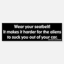 Wear Your Seatbelt Aliens Bumper Bumper Bumper Sticker