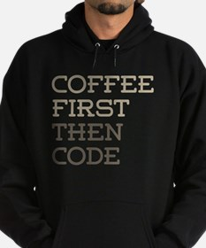 Coffee Then Code Hoodie (dark)
