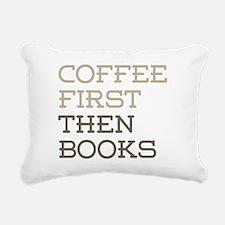 Coffee Then Books Rectangular Canvas Pillow
