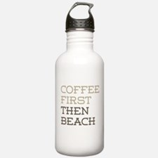 Coffee Then Beach Water Bottle