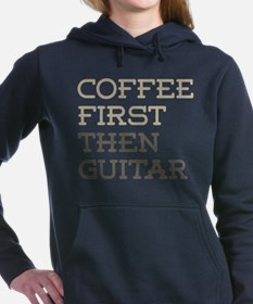 Coffee Then Guitar Women's Hooded Sweatshirt