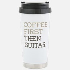 Coffee Then Guitar Stainless Steel Travel Mug