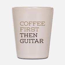 Coffee Then Guitar Shot Glass