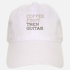 Coffee Then Guitar Baseball Baseball Cap