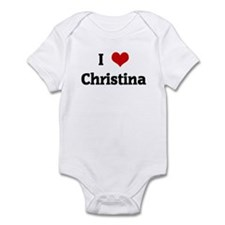 I Love Christina Onesie