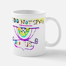 Do Not Spy On Us Mug