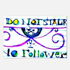 Do Not Stalk - No Followe Postcards (Package of 8)