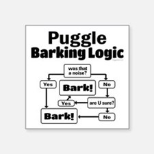 "Puggle Logic Square Sticker 3"" x 3"""