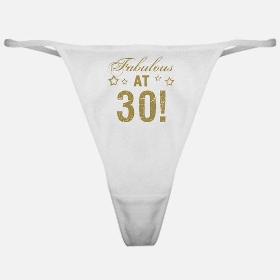 Fabulous 30th Birthday Classic Thong