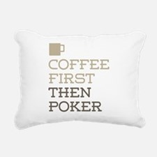 Coffee Then Poker Rectangular Canvas Pillow