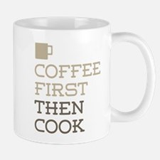 Coffee Then Cook Mugs