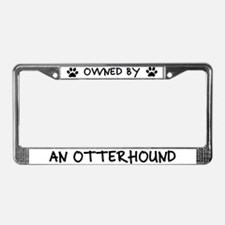 Owned by an Otterhound License Plate Frame