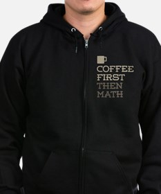 Coffee Then Math Zip Hoodie