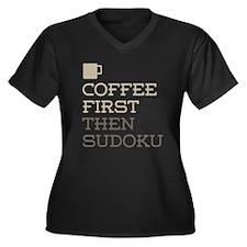 Coffee Then Sudoku Plus Size T-Shirt