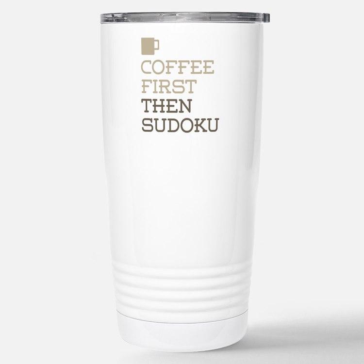 Coffee Then Sudoku Stainless Steel Travel Mug